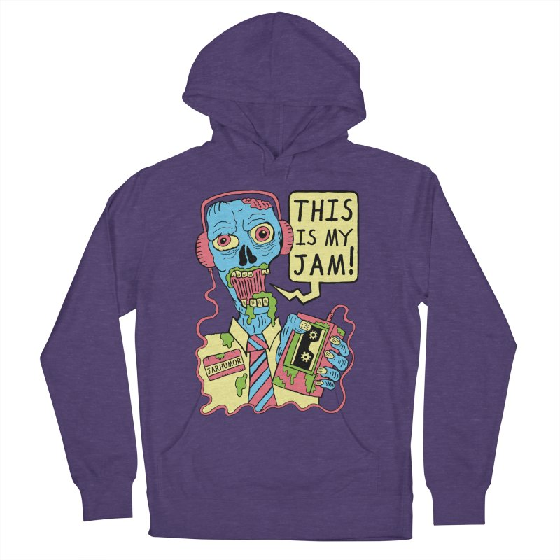 This Is My Jam Women's French Terry Pullover Hoody by JARHUMOR