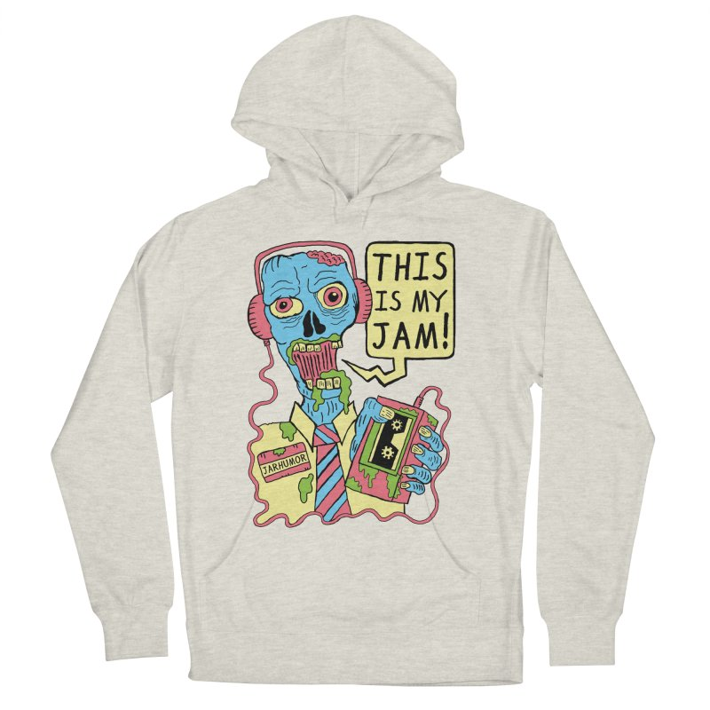 This Is My Jam Women's Pullover Hoody by James A. Roberson (JARHUMOR)