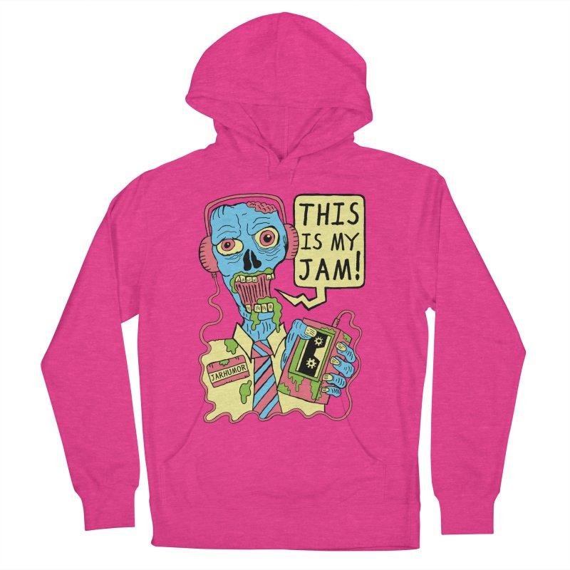 This Is My Jam Women's Pullover Hoody by JARHUMOR