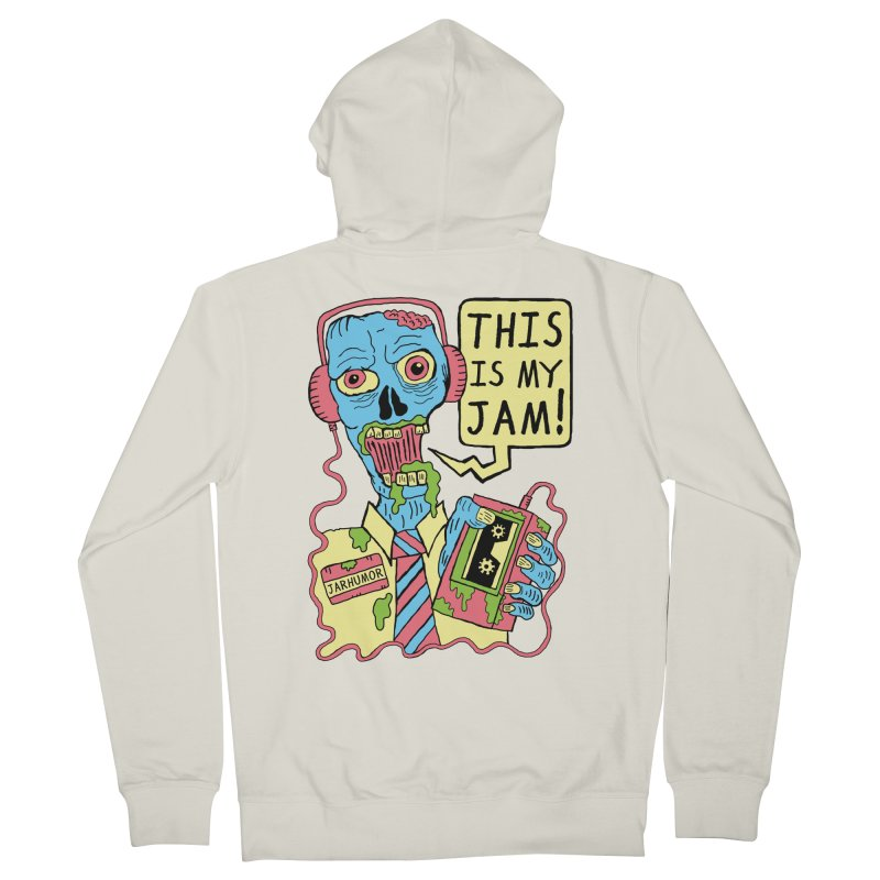This Is My Jam Men's French Terry Zip-Up Hoody by JARHUMOR