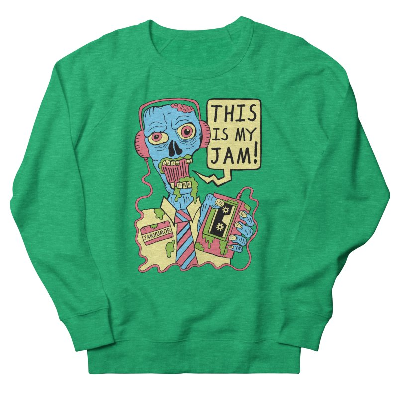 This Is My Jam Women's Sweatshirt by James A. Roberson (JARHUMOR)