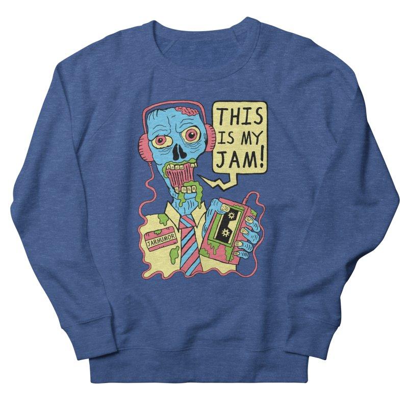 This Is My Jam Men's Sweatshirt by James A. Roberson (JARHUMOR)