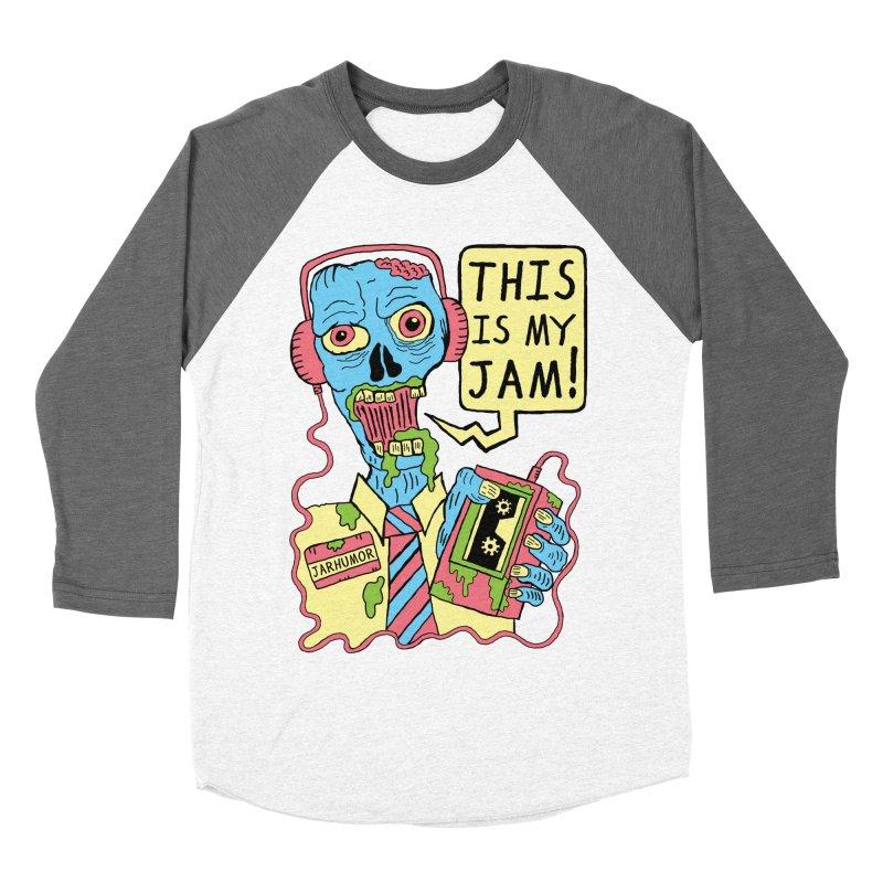 This Is My Jam Women's Baseball Triblend T-Shirt by JARHUMOR