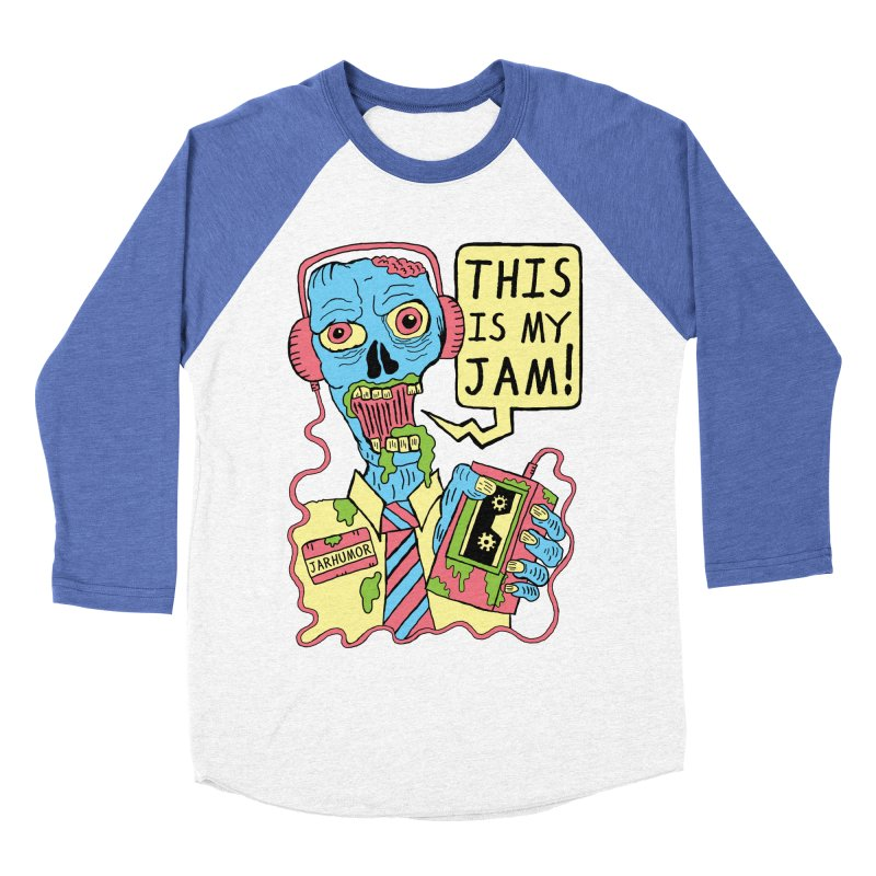 This Is My Jam Men's Baseball Triblend T-Shirt by James A. Roberson (JARHUMOR)