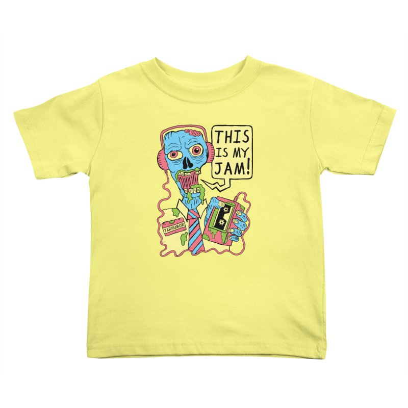 This Is My Jam Kids Toddler T-Shirt by JARHUMOR