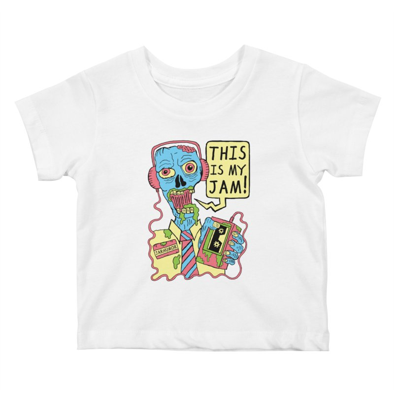 This Is My Jam Kids Baby T-Shirt by James A. Roberson (JARHUMOR)