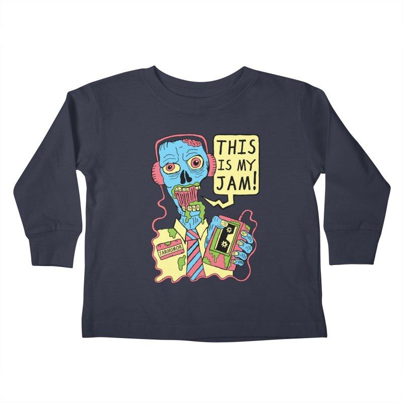 This Is My Jam Kids Toddler Longsleeve T-Shirt by JARHUMOR
