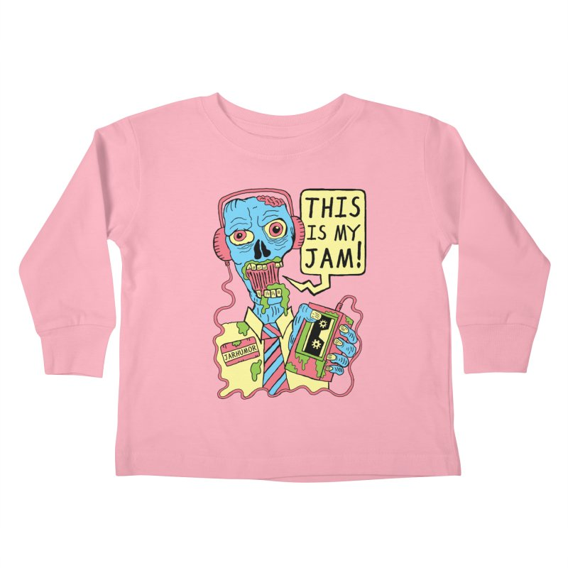 This Is My Jam Kids Toddler Longsleeve T-Shirt by James A. Roberson (JARHUMOR)