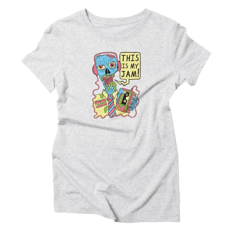 This Is My Jam Women's T-Shirt by JARHUMOR