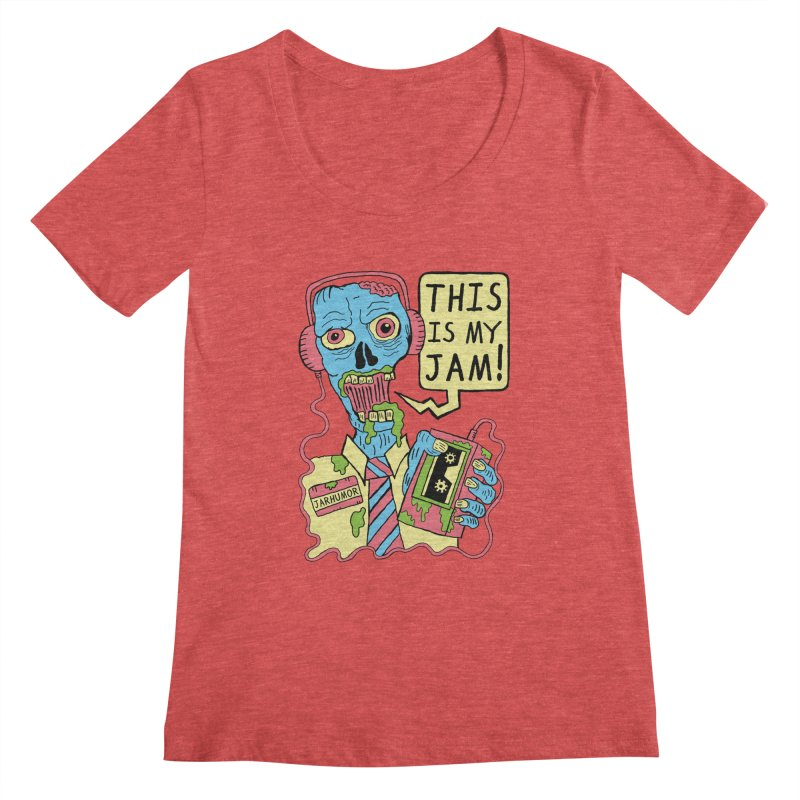 This Is My Jam Women's Scoopneck by JARHUMOR