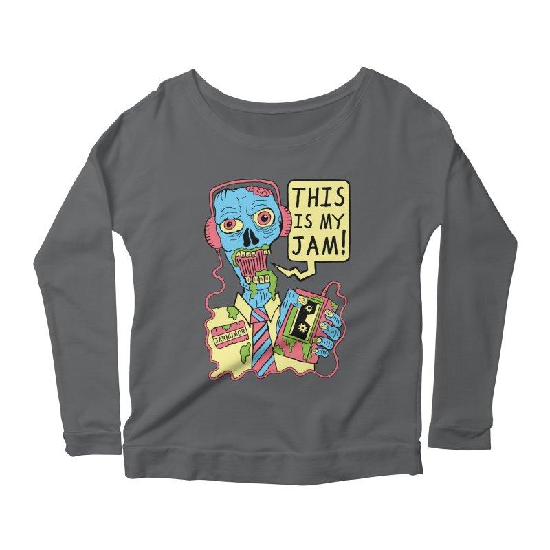 This Is My Jam Women's Scoop Neck Longsleeve T-Shirt by JARHUMOR