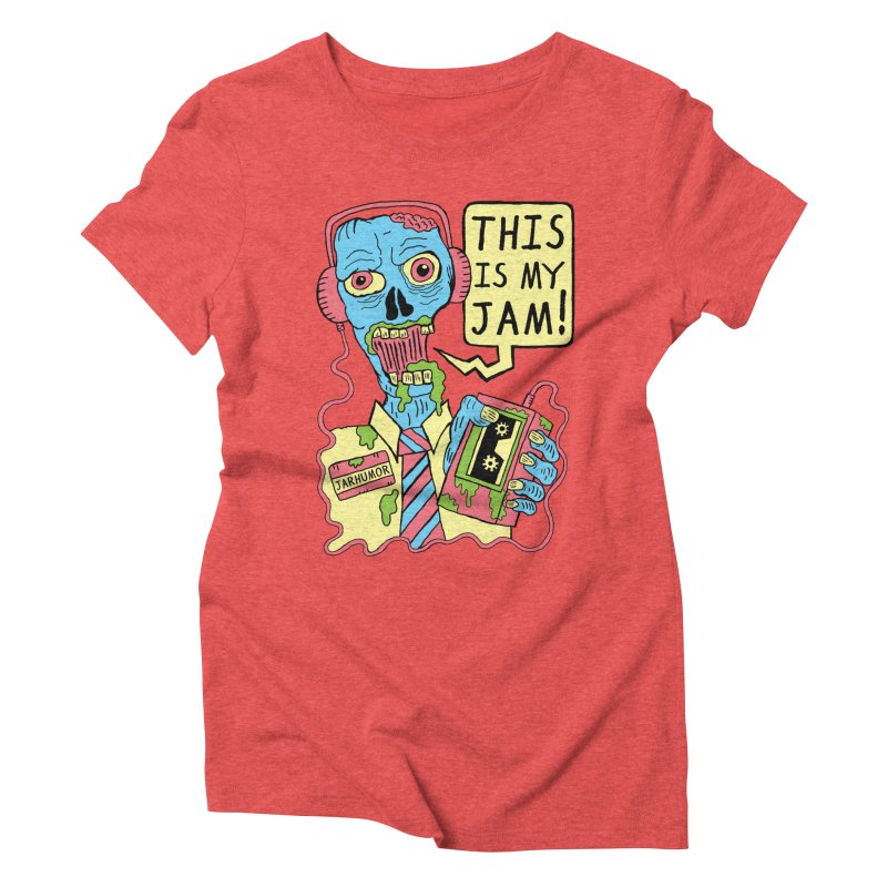 This Is My Jam Women's Triblend T-Shirt by JARHUMOR