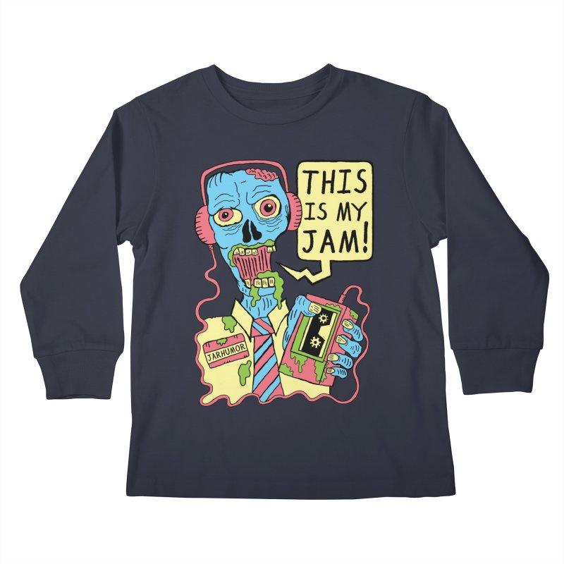 This Is My Jam Kids Longsleeve T-Shirt by JARHUMOR