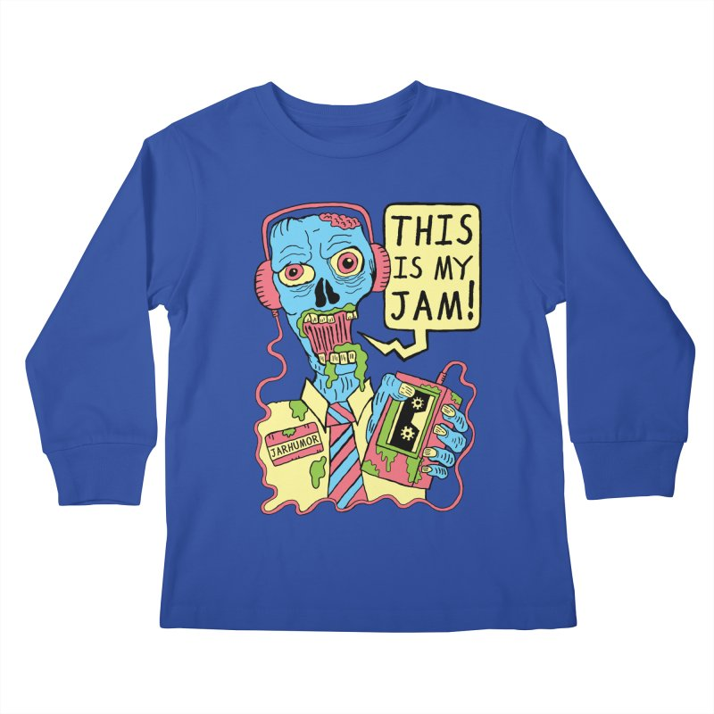 This Is My Jam Kids Longsleeve T-Shirt by James A. Roberson (JARHUMOR)