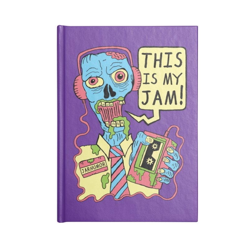 This Is My Jam Accessories Blank Journal Notebook by JARHUMOR