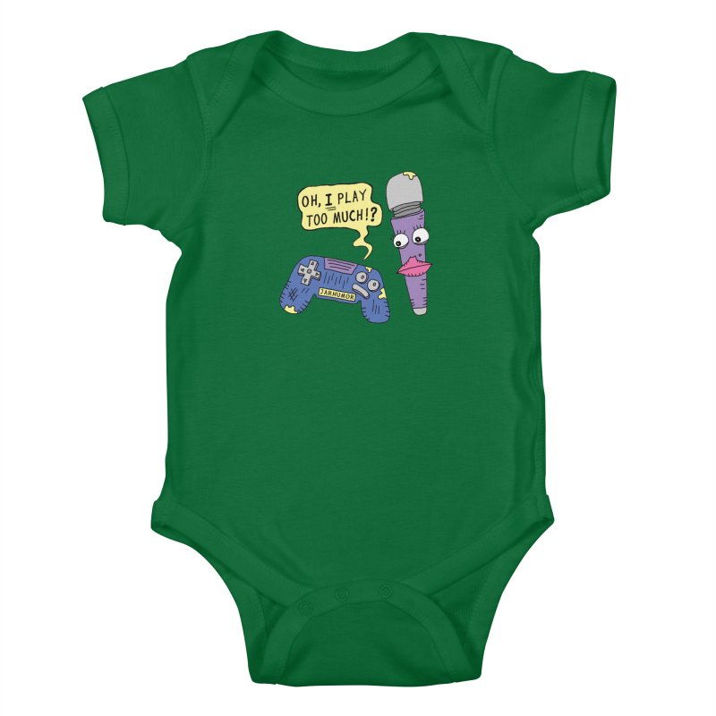 Play Too Much Kids Baby Bodysuit by JARHUMOR