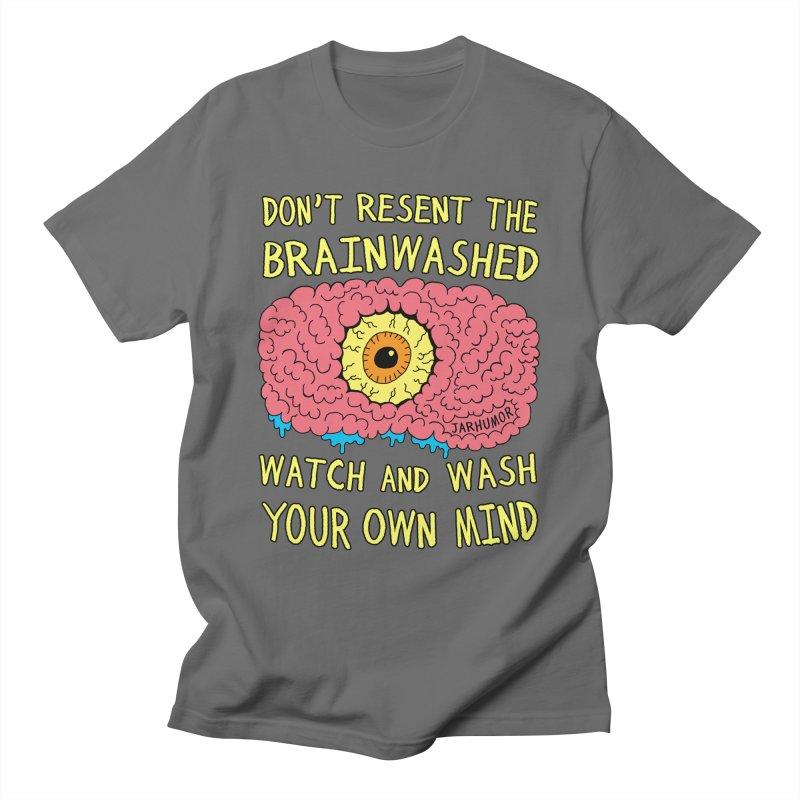 The Brainwashed Men's T-Shirt by JARHUMOR