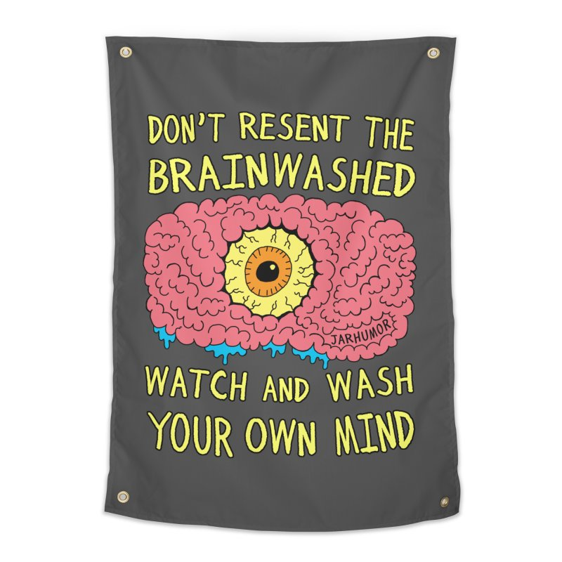 The Brainwashed Home Tapestry by JARHUMOR