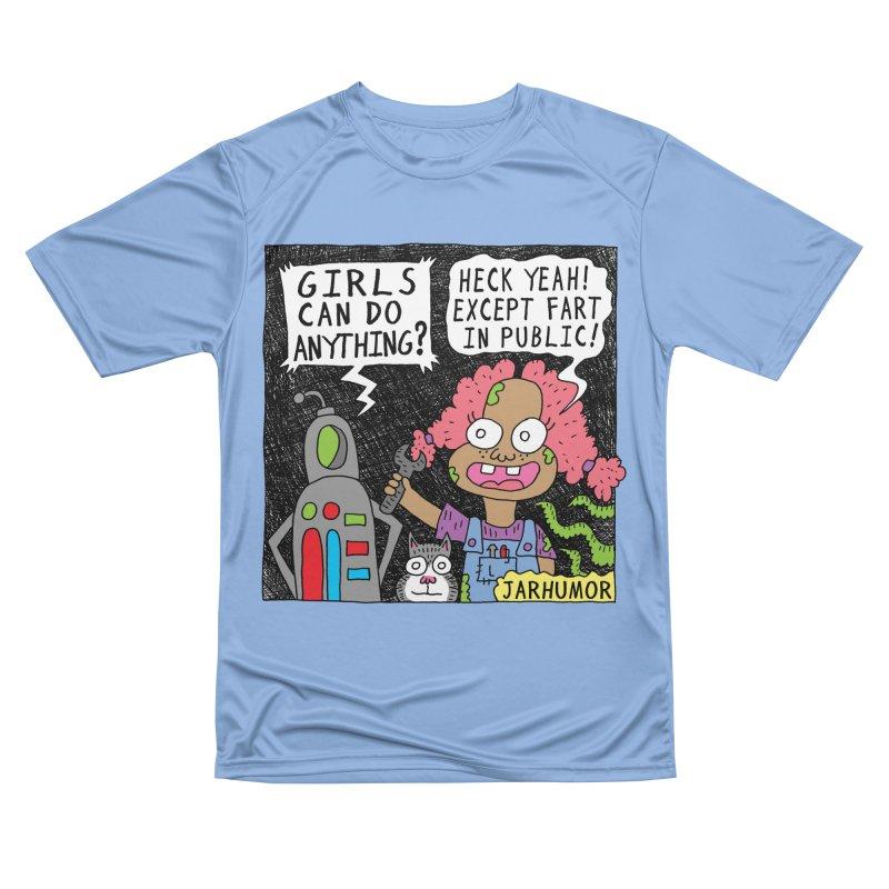Girls Can't Fart Women's T-Shirt by JARHUMOR