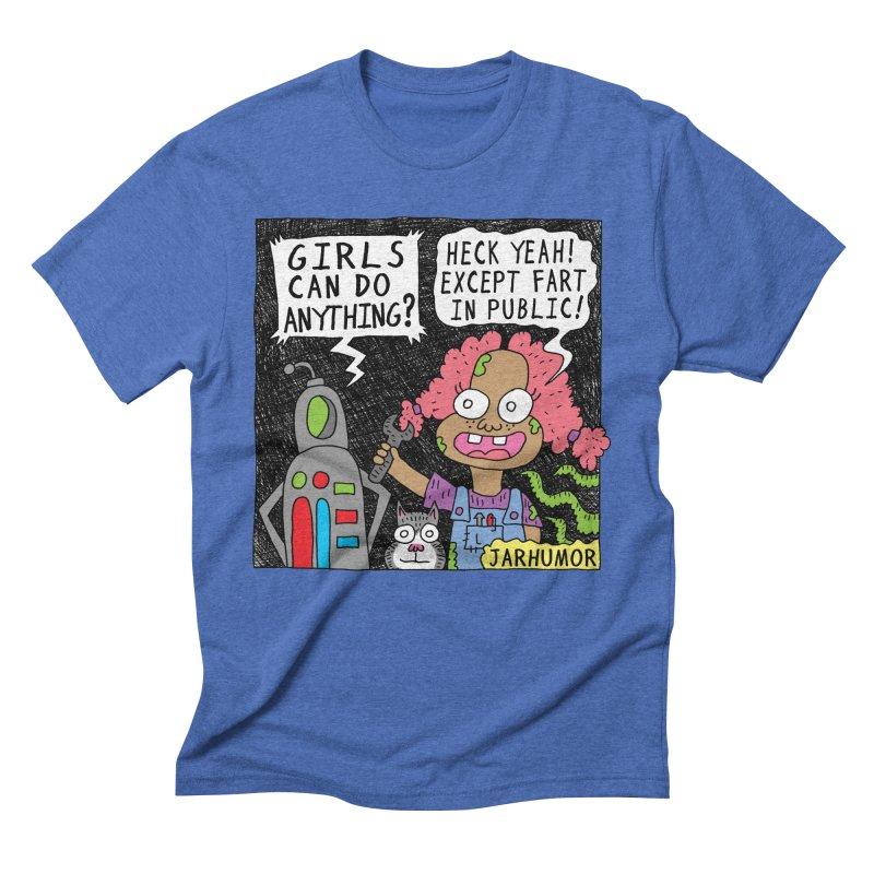 Girls Can't Fart Men's T-Shirt by JARHUMOR