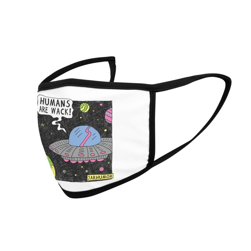 Humans Are Wack (UFO) Accessories Face Mask by JARHUMOR