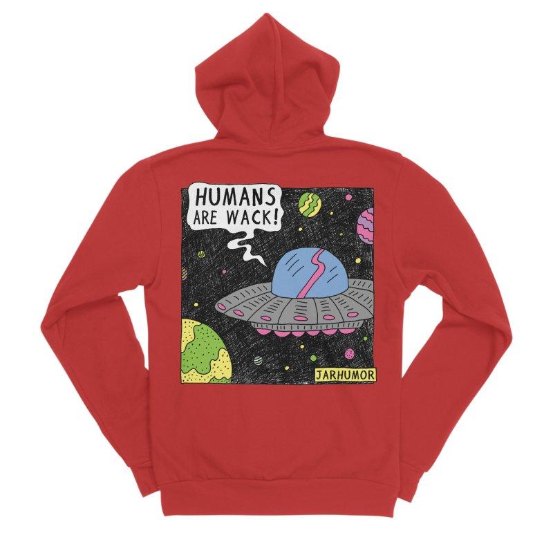 Humans Are Wack (UFO) Men's Zip-Up Hoody by JARHUMOR