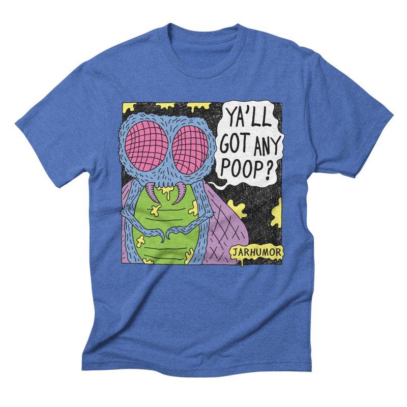 Ya'll Got Any Poop? Men's T-Shirt by JARHUMOR