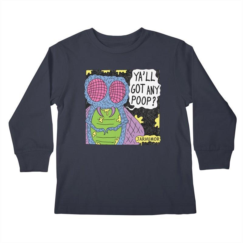 Ya'll Got Any Poop? Kids Longsleeve T-Shirt by JARHUMOR