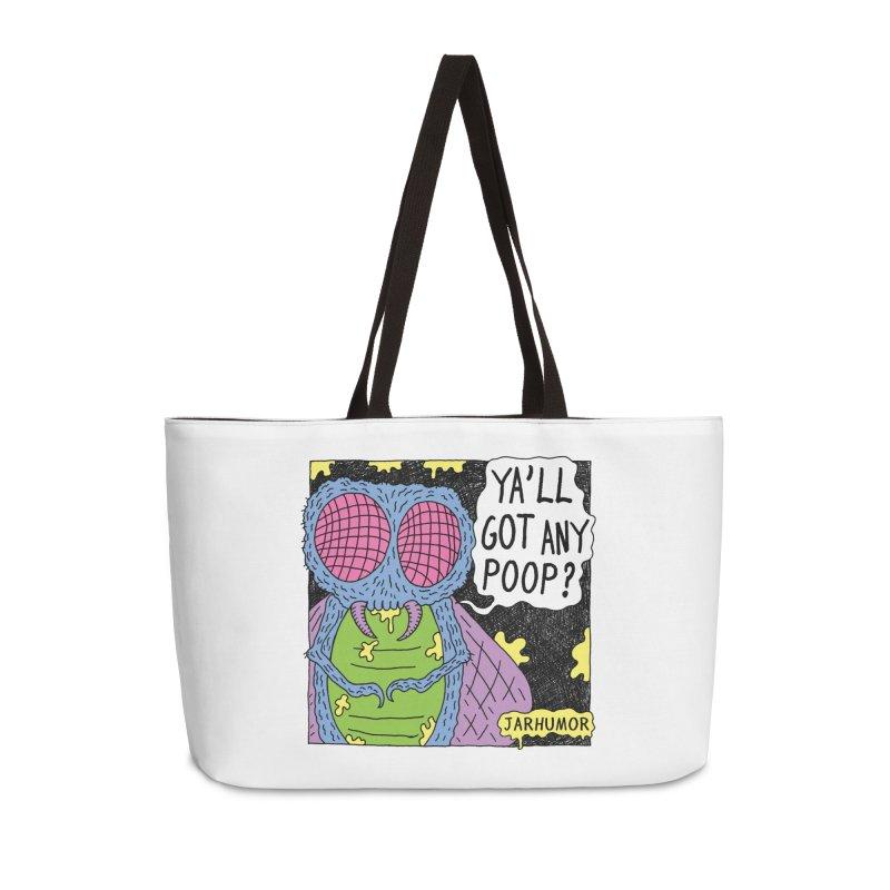Ya'll Got Any Poop? Accessories Bag by JARHUMOR