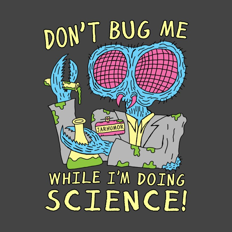 Bug Science by JARHUMOR