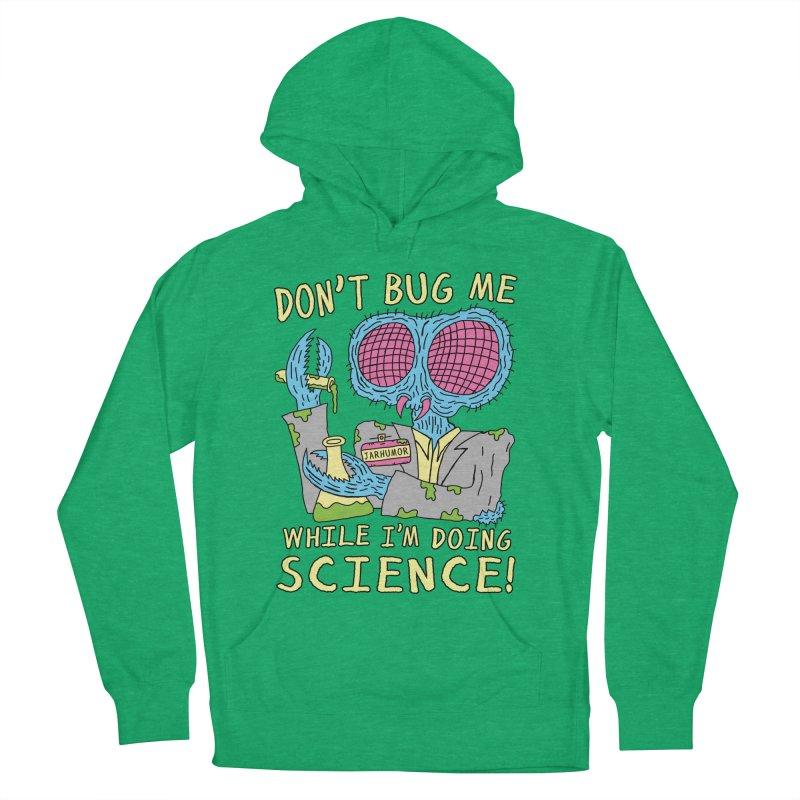 Bug Science Women's Pullover Hoody by JARHUMOR