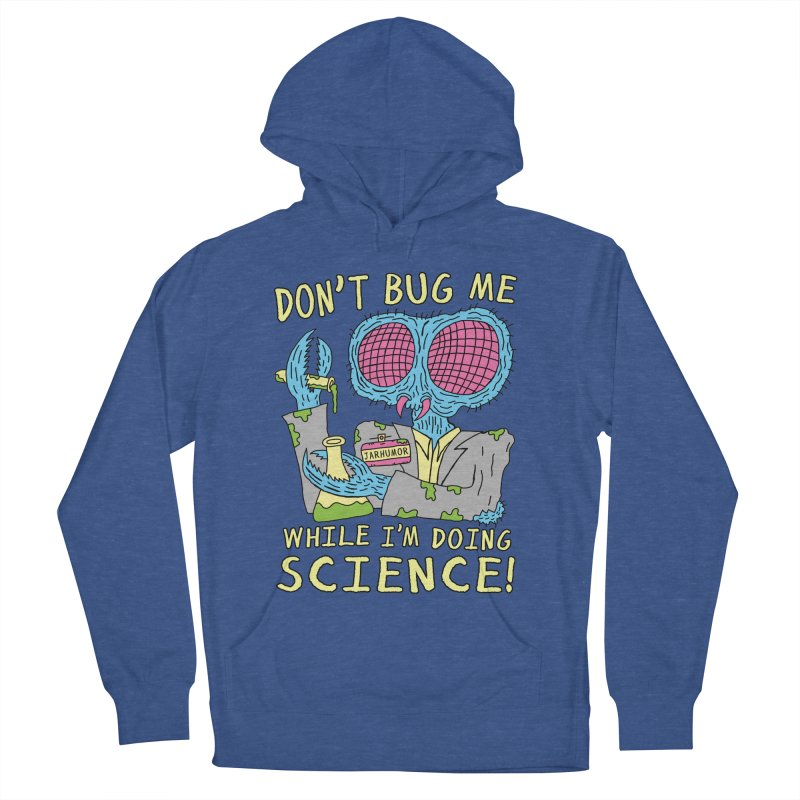 Bug Science Men's Pullover Hoody by James A. Roberson (JARHUMOR)