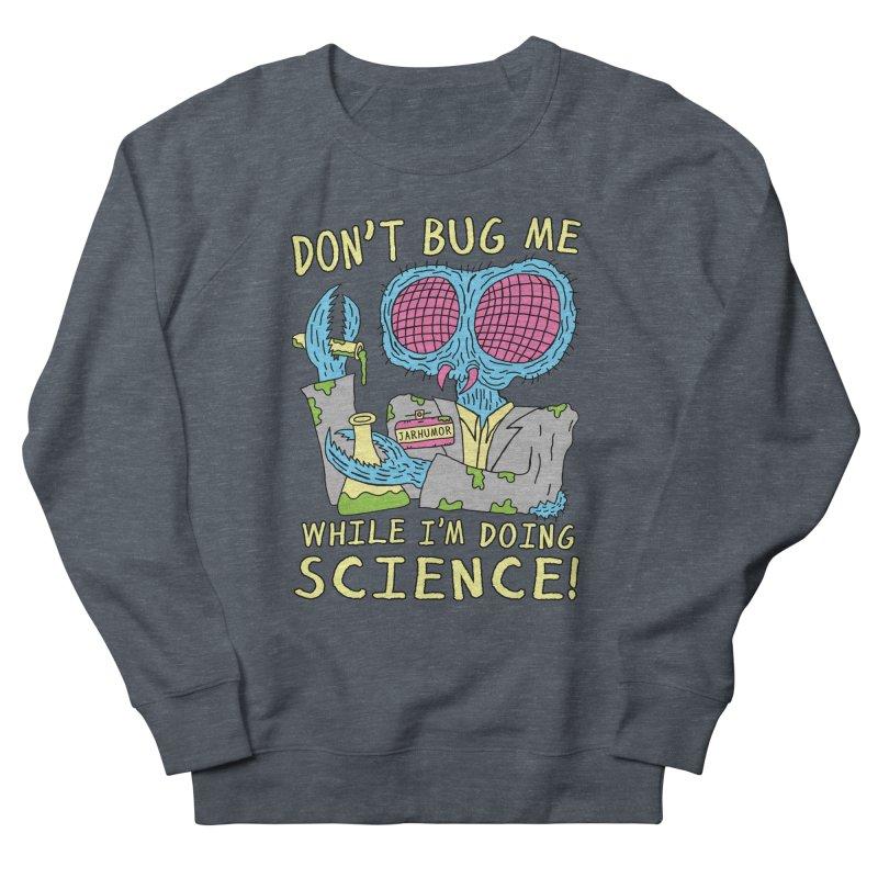 Bug Science Men's Sweatshirt by JARHUMOR