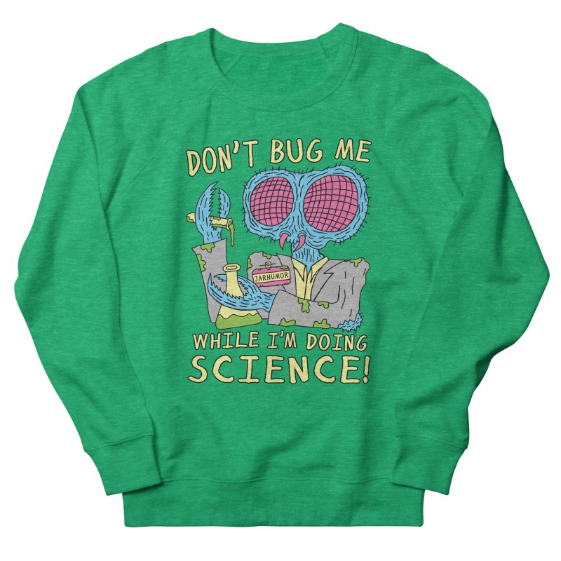 Bug Science Men's French Terry Sweatshirt by JARHUMOR