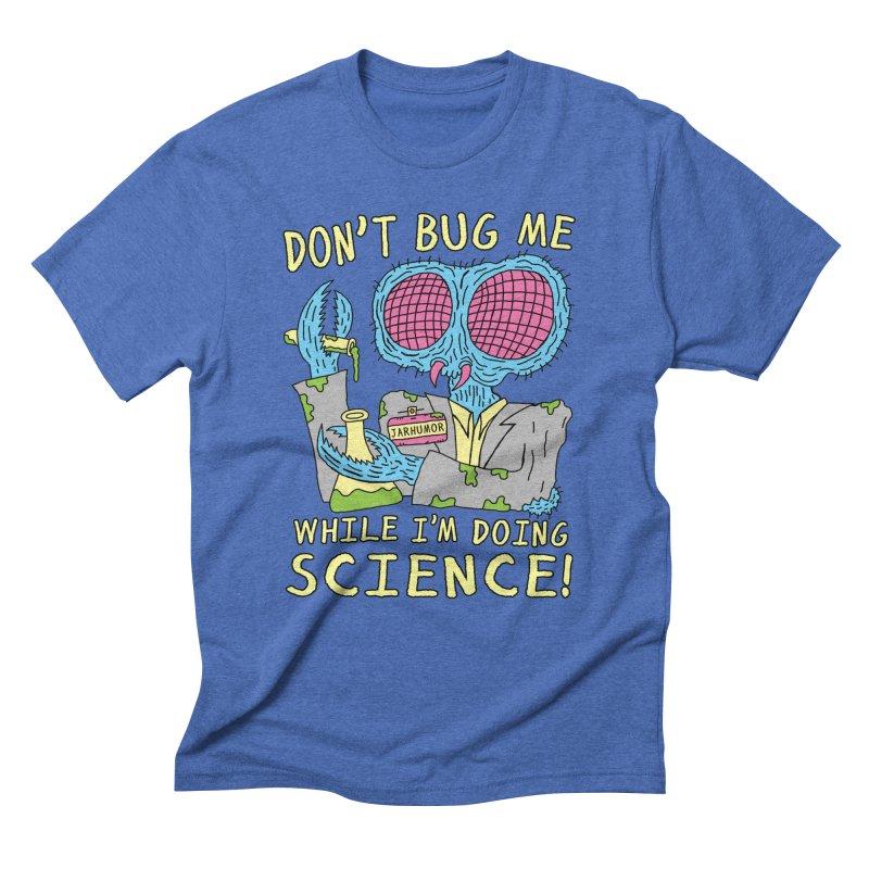 Bug Science Men's Triblend T-Shirt by JARHUMOR