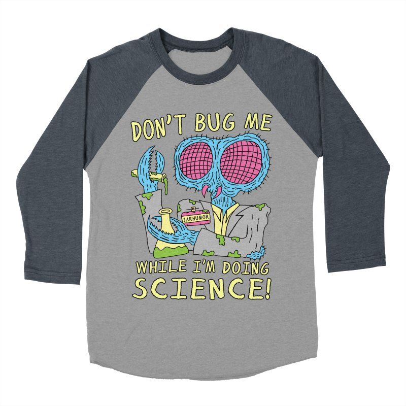 Bug Science Men's Baseball Triblend T-Shirt by James A. Roberson (JARHUMOR)