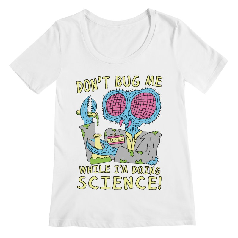 Bug Science Women's Scoopneck by JARHUMOR