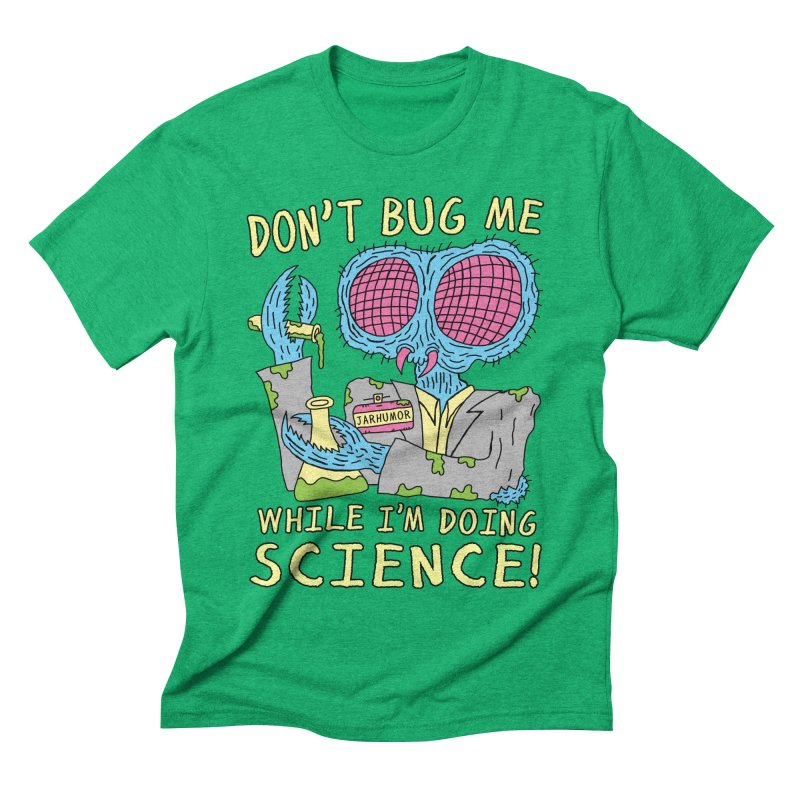 Bug Science Men's Triblend T-shirt by James A. Roberson (JARHUMOR)