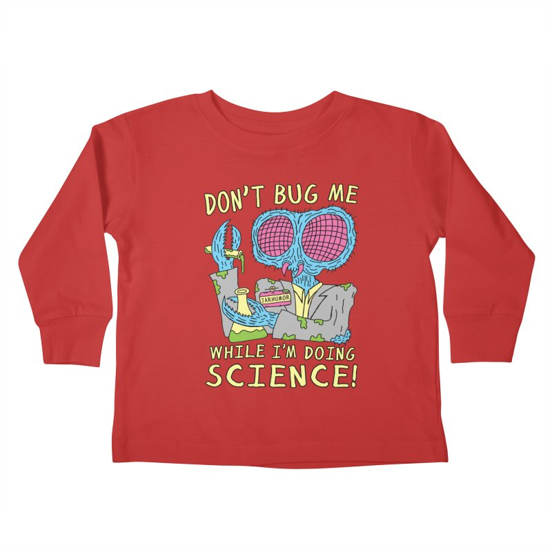 Bug Science Kids Toddler Longsleeve T-Shirt by James A. Roberson (JARHUMOR)