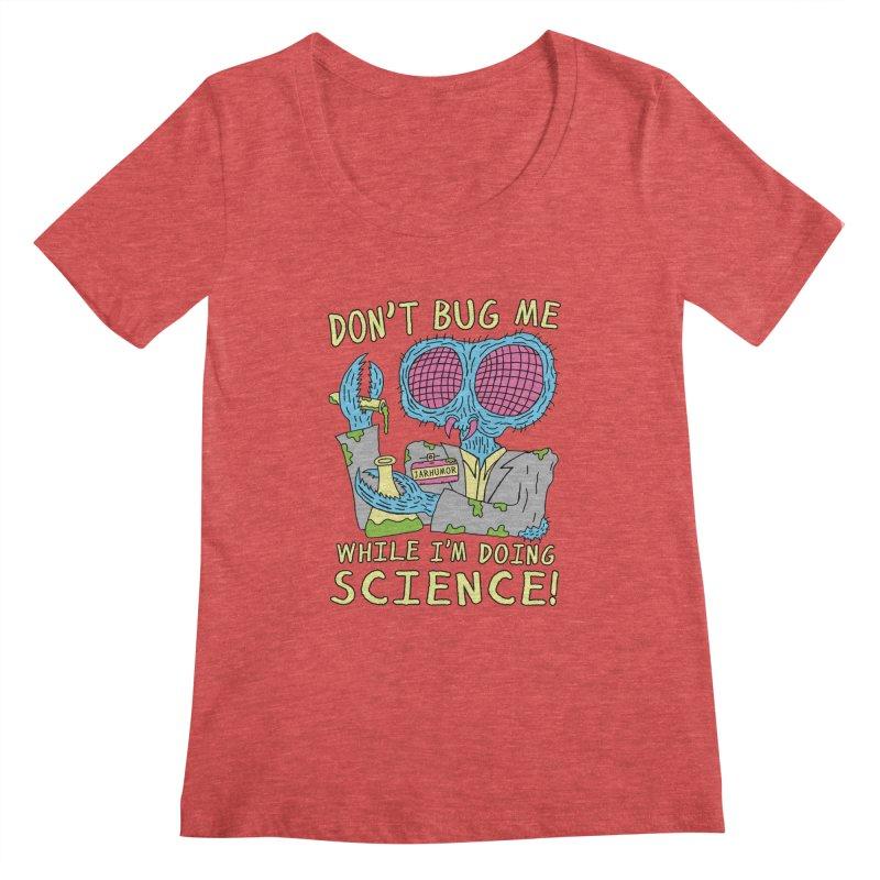 Bug Science Women's Scoopneck by JARHUMOR