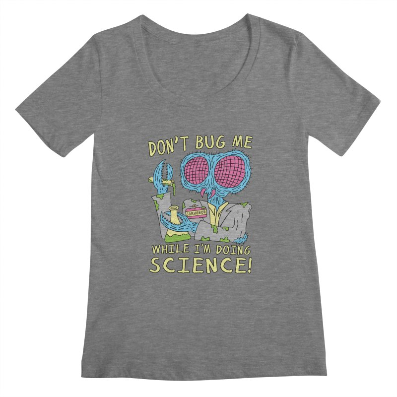 Bug Science Women's Scoopneck by James A. Roberson (JARHUMOR)