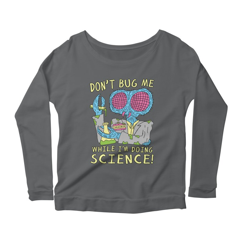 Bug Science Women's Scoop Neck Longsleeve T-Shirt by JARHUMOR
