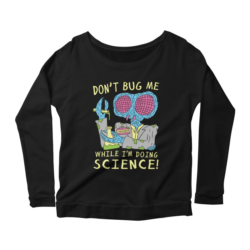 Bug Science Women's Scoop Neck Longsleeve T-Shirt by JARHUMOR