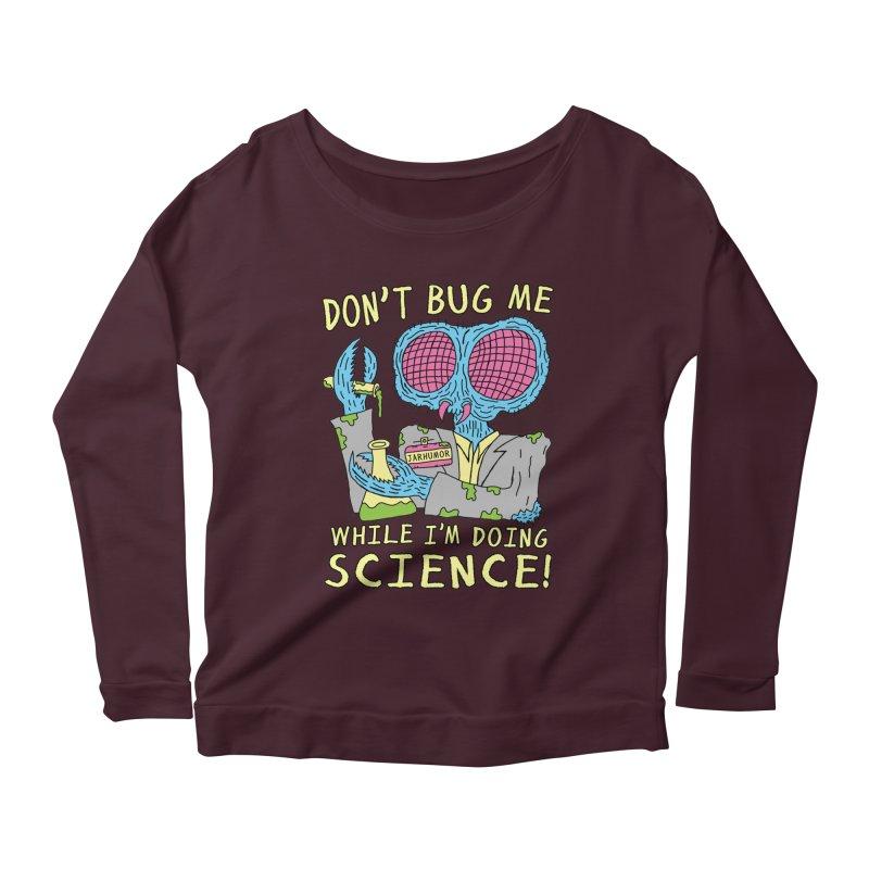 Bug Science Women's Longsleeve Scoopneck  by James A. Roberson (JARHUMOR)