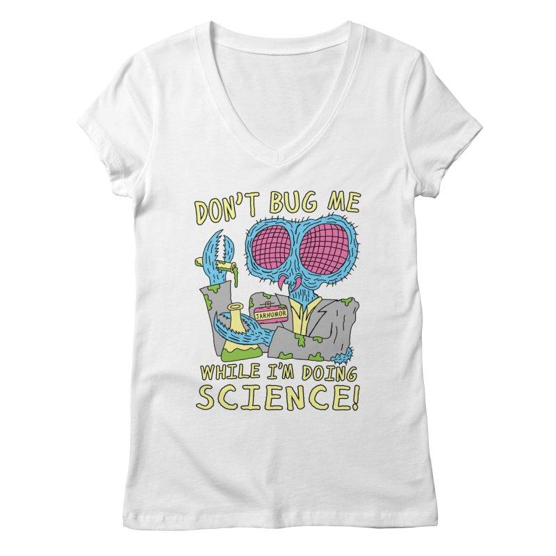 Bug Science Women's V-Neck by JARHUMOR