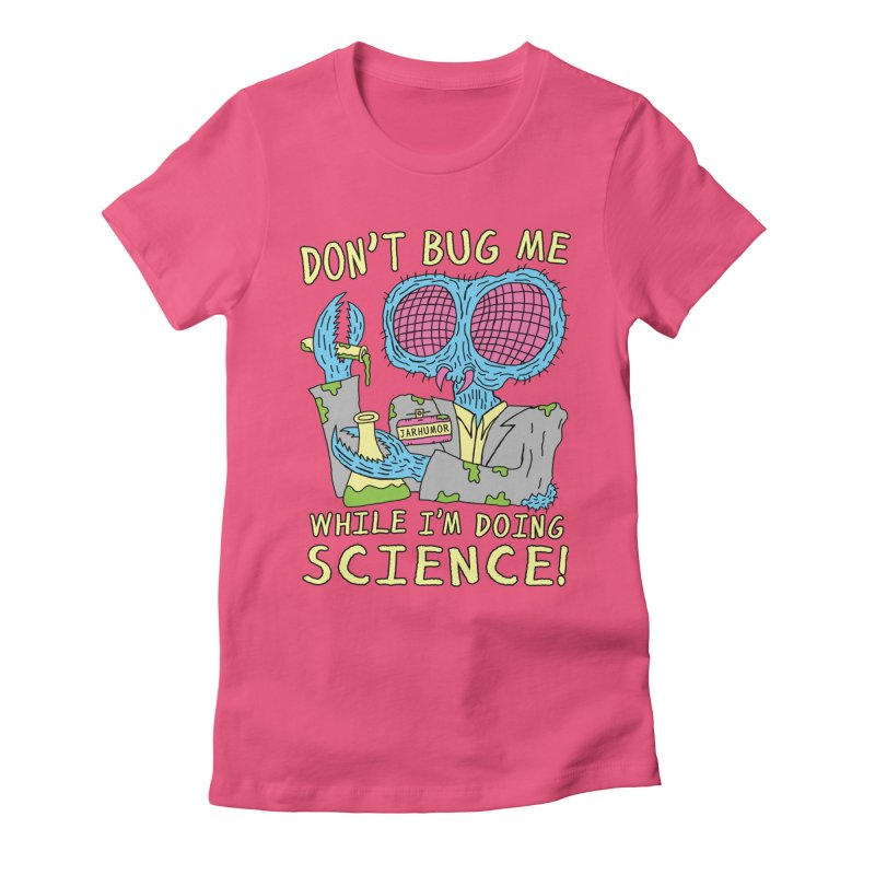 Bug Science Women's Fitted T-Shirt by JARHUMOR