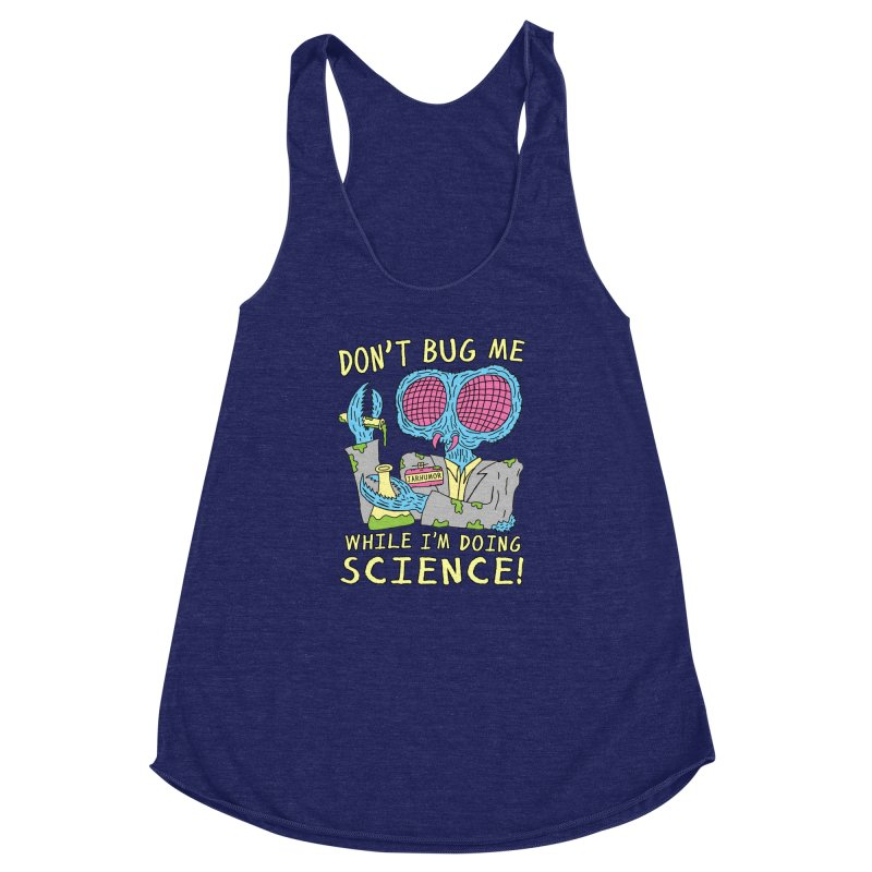 Bug Science Women's Racerback Triblend Tank by James A. Roberson (JARHUMOR)