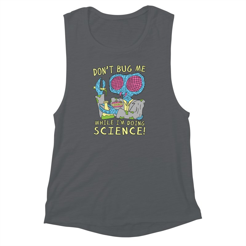 Bug Science Women's Muscle Tank by JARHUMOR