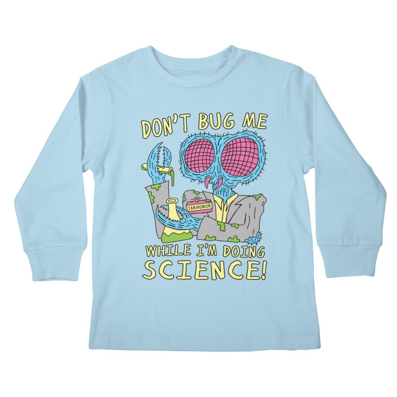Bug Science Kids Longsleeve T-Shirt by JARHUMOR