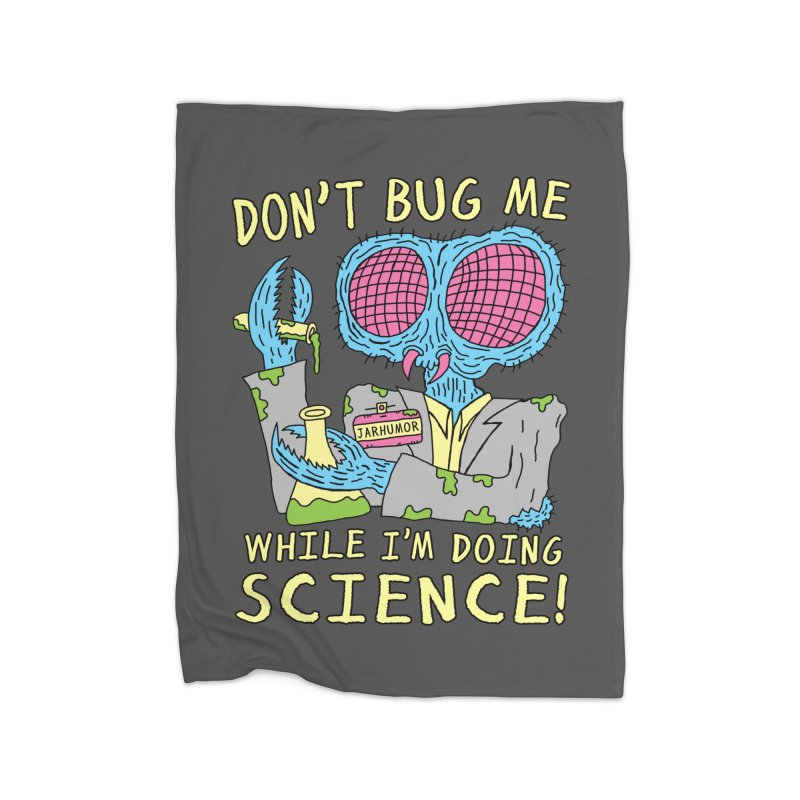 Bug Science Home Fleece Blanket Blanket by JARHUMOR